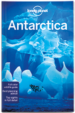 Lonely Planet Antarctica Travel Guide